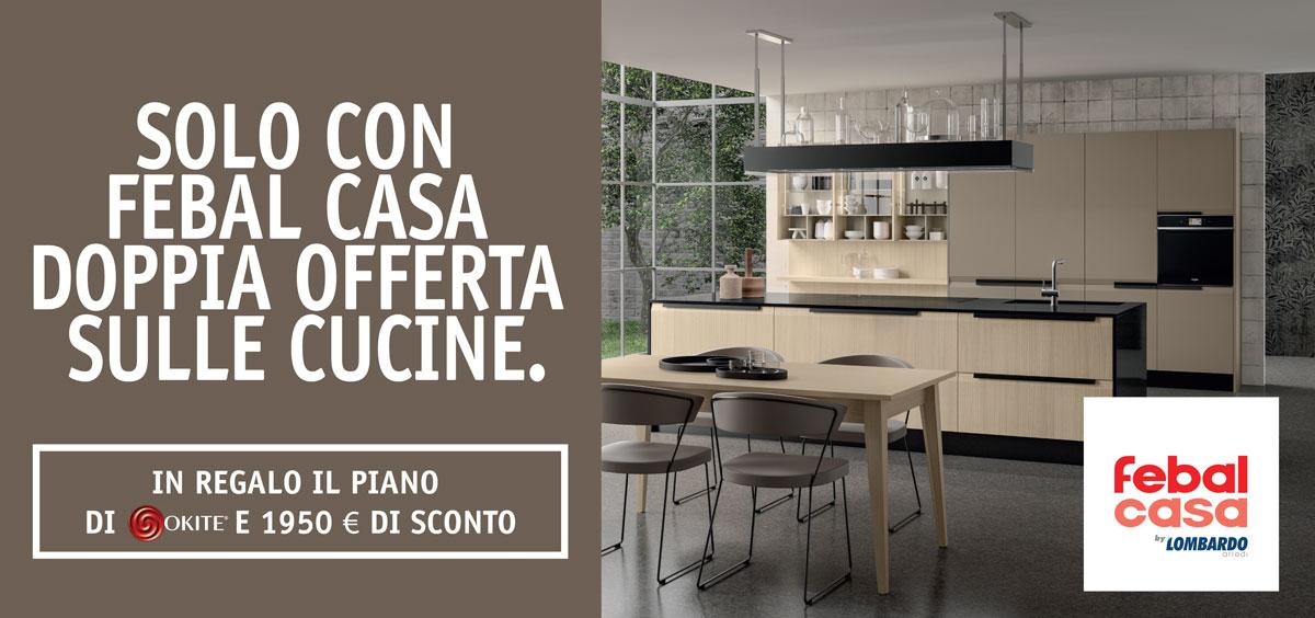 Da Febal doppia offerta sulle cucine - Febal Casa Marsala Trapani